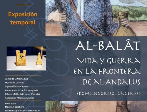 """Aperura Exposición """"AL-BALÂT. Vida y guerra en la frontera de Al-Andalus"""", en Romangordo"""